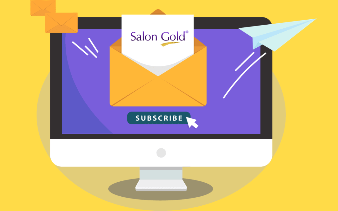 Subscribe to the Salon Gold Newsletter